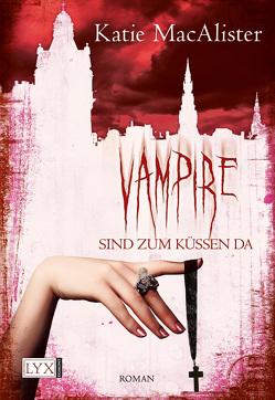 Vampire sind zum Küssen da von Görnig,  Antje, MacAlister,  Katie