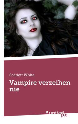 Vampire verzeihen nie von White,  Scarlett