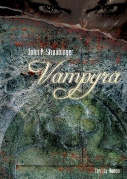 Vampyra von Straubinger,  John P.