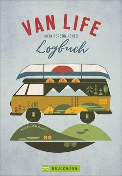 VAN LIFE – Mein persönliches Logbuch von Hollerith,  Marie-Christine