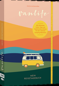 Van Life – Mein Reisetagebuch von Lerchenmüller,  Jessica