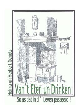 Van `t Eten un Drinken von Gerjets,  Helma, Gerjets,  Herbert