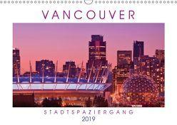 Vancouver: Stadtspaziergang (Wandkalender 2019 DIN A3 quer) von CALVENDO,  k.A.