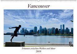 Vancouver – Träumen zwischen Wolken und Meer (Wandkalender 2019 DIN A2 quer) von Anders,  Holm