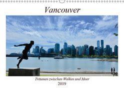 Vancouver – Träumen zwischen Wolken und Meer (Wandkalender 2019 DIN A3 quer) von Anders,  Holm