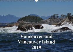 Vancouver und Vancouver Island 2019 (Wandkalender 2019 DIN A3 quer) von Franz,  Ingrid