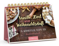 Vanille, Zimt und Weihnachtsduft – 24 weihnachtliche Rezepte von Kuchentratsch