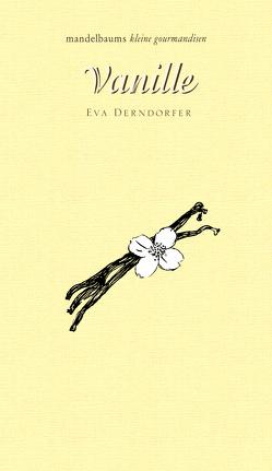 Vanille von Derndorfer,  Eva