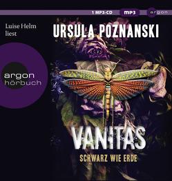 Vanitas – Schwarz wie Erde von Helm,  Luise, Poznanski,  Ursula
