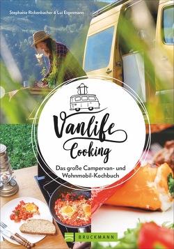 Vanlife Cooking von Ludwig Eigenmann,  Stefanie Rickenbacher und