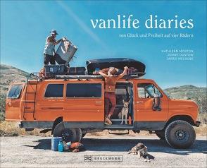 Vanlife diaries von Dustow,  Johny, Melrose,  Jared, Morton,  Kathleen