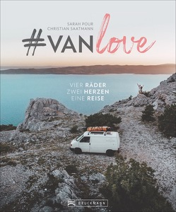 #vanlove von Pour-Moghaddam,  Sarah, Saatmann,  Christian