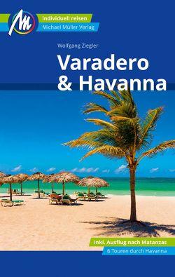 Varadero & Havanna Reiseführer Michael Müller Verlag von Ziegler,  Wolfgang