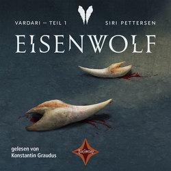 Vardari – Eisenwolf (Bd. 1) von Graudus,  Konstantin, Lendt,  Dagmar, Mißfeld,  Dagmar, Pettersen,  Siri