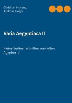 Varia Aegyptiaca II von Finger,  Andreas, Gils,  Patrick van, Huyeng,  Christian, Marshall,  Amandine