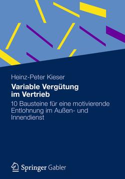 Variable Vergütung im Vertrieb von Kieser,  Heinz-Peter