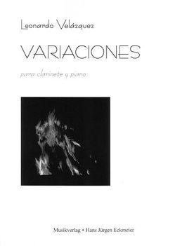 Variaciones para clarinete y piano von Velázquez,  Leonardo