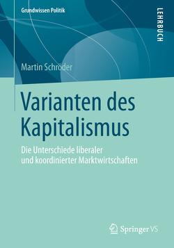 Varianten des Kapitalismus von Schröder,  Martin