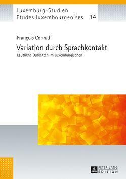 Variation durch Sprachkontakt von Conrad,  Francois