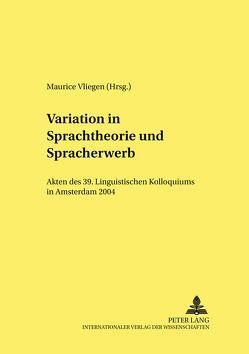 Variation in Sprachtheorie und Spracherwerb von Vliegen,  Maurice