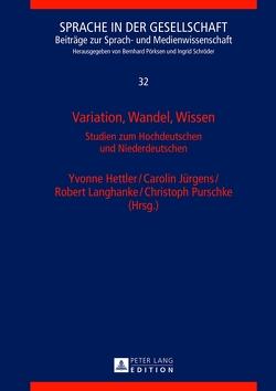 Variation, Wandel, Wissen von Hettler,  Yvonne, Jürgens,  Carolin, Langhanke,  Robert, Purschke,  Christoph