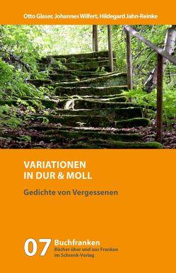 Variationen in Dur und Moll von Glaser,  Hermann, Glaser,  Otto, Jahn-Reinke,  Hildegard, Wilfert,  Johannes