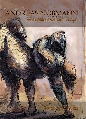 Variationen zu Goya von Klein,  Gerrit D., Nossmann,  Andreas