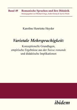 Varietale Mehrsprachigkeit von Frings,  Michael, Henriette Heyder,  Karoline, Klump,  Andre