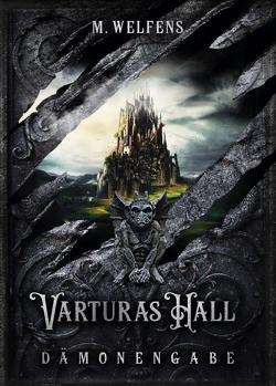 Varturas Hall von Welfens,  M.