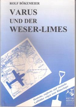 Varus und der Weser-Limes von Bökemeier,  Rolf