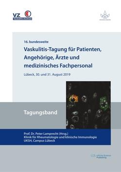 Vaskulitis-Tagung für Patienten, Angehörige, Ärzte und medizinisches Fachpersonal von Lamprecht,  Peter