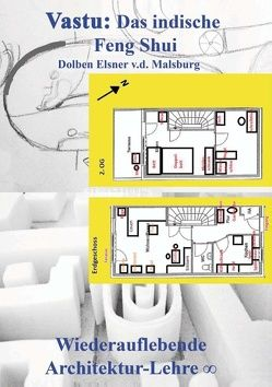 Vastu: Das indische Feng Shui von Elsner v.d. Malsburg,  Dolben