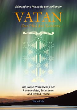 Vatan – der Pfad des Nordens von Hollander,  Edmund von, Hollander,  Michaela von