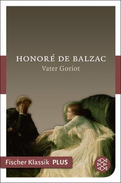 Vater Goriot von Balzac,  Honoré de, Etzel,  Gisela