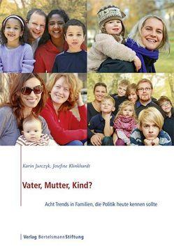 Vater, Mutter, Kind? von Jurczyk,  Karin, Klinkhardt,  Josefine