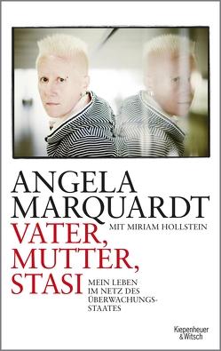 Vater, Mutter, Stasi von Hollstein,  Miriam, Marquardt,  Angela