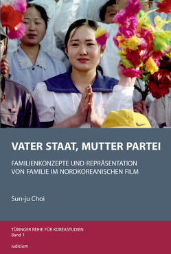 Vater Staat, Mutter Partei von Choi,  Sun-ju, Lee,  You-Jae