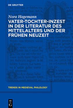 Vater-Tochter-Inzest in der Literatur des Mittelalters und der Frühen Neuzeit von Hagemann,  Nora