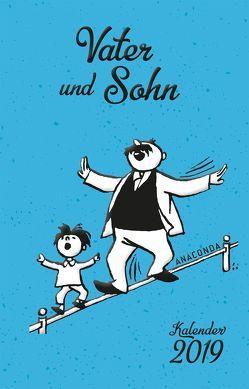 Vater und Sohn Kalender 2019 von e.o.plauen, Plauen,  E. O.
