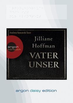 Vater unser (DAISY Edition) von Hoffman,  Jilliane, Sawatzki,  Andrea, Scheweling,  Nina, Zeitz,  Sophie