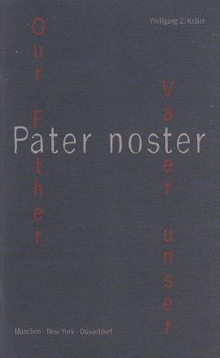 Vater unser – Pater noster von Keller,  Wolfgang Z, Roers SJ,  Georg M