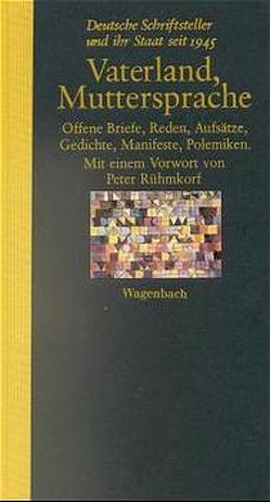 Vaterland, Muttersprache von Krüger,  Michael, Rühmkorf,  Peter, Schüssler,  Susanne, Stephan,  Winfried, Wagenbach,  Klaus