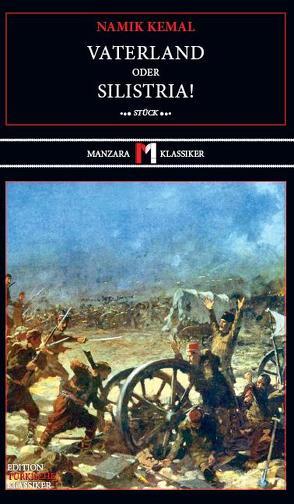 Vaterland oder Silistria! von Carbe,  Monika, Kemal,  Namik, Riemann,  Wolfgang
