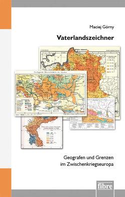 Vaterlandszeichner von Gorny,  Maciej, Traupe,  Dorothea