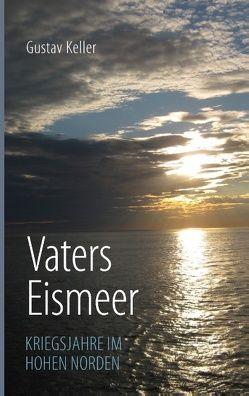 Vaters Eismeer von Keller,  Gustav