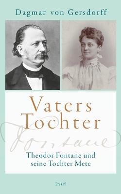 Vaters Tochter von von Gersdorff,  Dagmar
