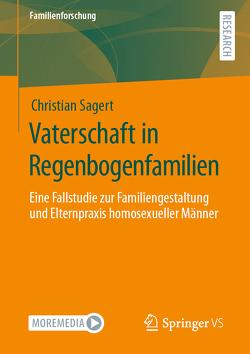Vaterschaft in Regenbogenfamilien von Sagert,  Christian
