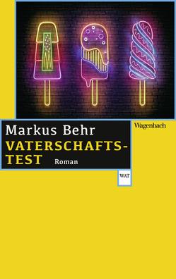 Vaterschaftstest von Behr,  Markus