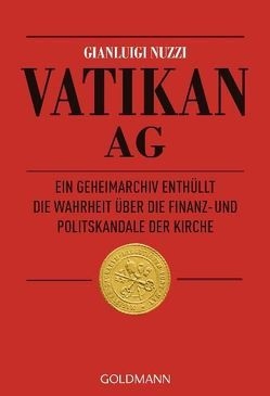 Vatikan AG von Hausmann,  Friederike, Kaiser,  Petra, Nuzzi,  Gianluigi, Seuß,  Rita