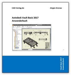 Vault Basicl 2017 Anwenderbuch von Kronas,  Jürgen